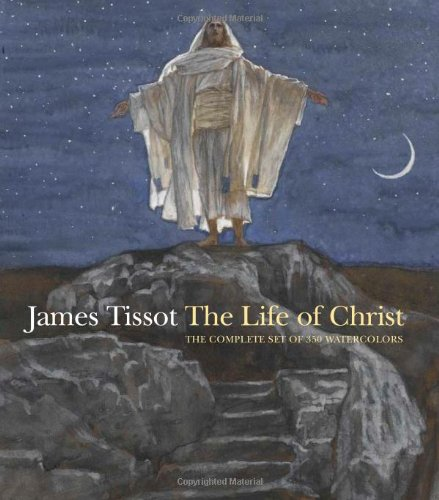 james-tissot-the-life-of-christ-the-complete-set-of-350-watercolors