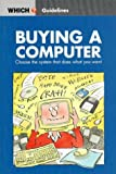 """Buying a Computer (""""Which?"""" Guidelines)"""