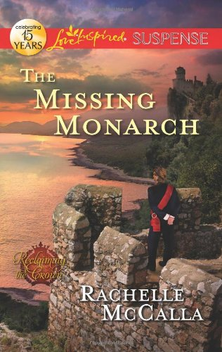 Image of The Missing Monarch (Love Inspired Suspense)