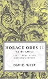 Horace Odes II: Vatis Amici (0198721633) by Horace