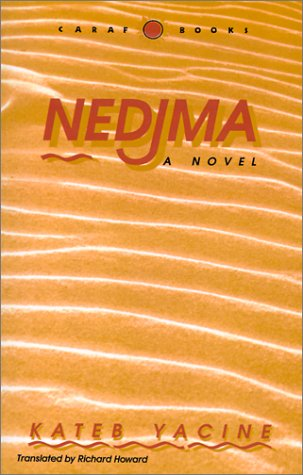 Nedjma, a Novel (Caribbean and African Literature)