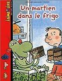 echange, troc Stéphane Marchand - Un martien dans le frigo
