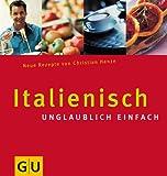 Italienisch unglaublich einfach (GU aktuell)