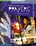 img - for Transforming Prayers: 40 Unique Experiences for Youth Ministry book / textbook / text book
