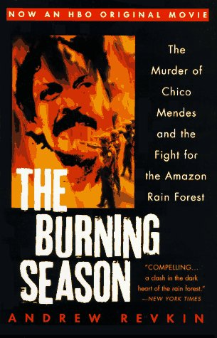 the burning season Based in part on the burning season by andrew revkin non-commercial release on videocassette for emmy award consideration (1995) credits:.