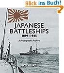 Japanese Battleships 1897-1945: A Pho...