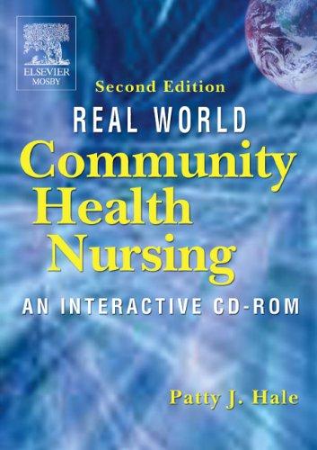 Real World Community Health Nursing: An Interactive CD-ROM, 2e