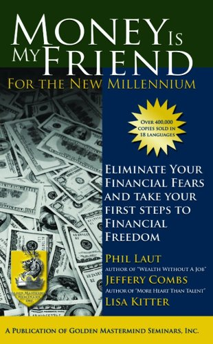 Money is My Friend for the New Millenium Second Edition097412401X : image