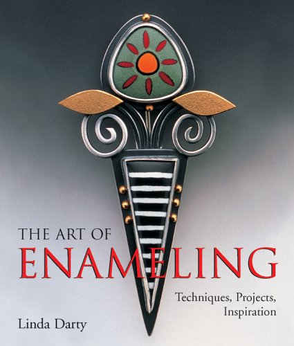 The Art of Enameling: Techniques, Projects, Inspiration by Lark Crafts