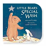 Little Bear's Special Wish Gillian Lobel