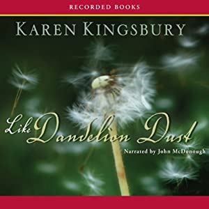 Like Dandelion Dust Audiobook