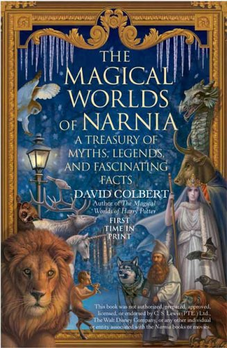 The Magical Worlds of Narnia, David Colbert