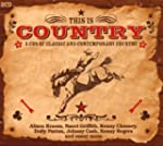 This Is Country: 3 CDS of Classic and...