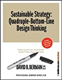 Sustainable Strategy: Quadruple-Bottom-Line Design Thinking