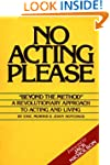 No Acting Please: A Revolutionary App...