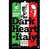 The Dark Heart of Italyby Tobias Jones