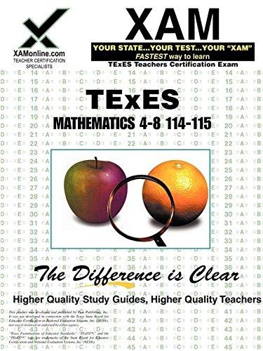 TExES Mathematics 4-8 114-115 (XAM TEXES)