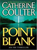 img - for Point Blank: An FBI Thriller (Thorndike Paperback Bestsellers) book / textbook / text book