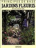 echange, troc Nigel Colborn - Jardins fleuris en un clin d'oeil