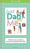 Just Dad and Me (American Girl)