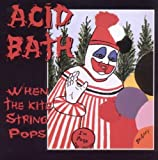 When the Kite String Pops by Acid Bath (1994) Audio CD