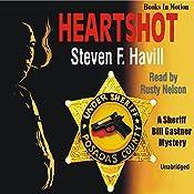 Heartshot: An Undersheriff Bill Gastner Mystery #1 | Steven F. Havill