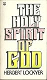 The Holy Spirit of God (068717323X) by Lockyer, Herbert