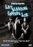 Let Sleeping Corpses Lie