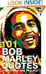 101 Bob Marley Quotes: Inspirational...