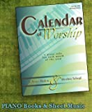 Calendar of Worship: A Piano Solo for Each Month of the Year