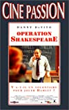 echange, troc Opération Shakespeare [VHS]