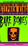 Bare Bones: Conversations on Terror With Stephen King (0446390577) by Tim Underwood