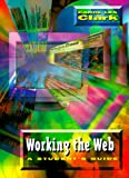Working the Web: A Student's Guide (015504060X) by Powell, Carol Clark