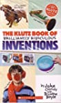 The Klutz Book of Brilliantly Ridicul...