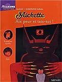 """Afficher """"Mickette Aie peur et tais-toi !"""""""