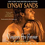 Vampires Are Forever: Argeneau Vampires, Book 8 | Lynsay Sands