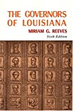 img - for Governors of Louisiana, The 6th book / textbook / text book