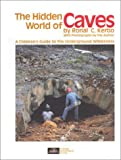 The Hidden World of Caves: A Children's Guide to the Underground Wilderness