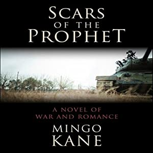 Scars of the Prophet: A Novel of War and Romance