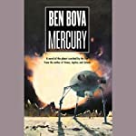 Mercury (       UNABRIDGED) by Ben Bova Narrated by Stefan Rudnicki, Arte Johnson, Moira Quirk
