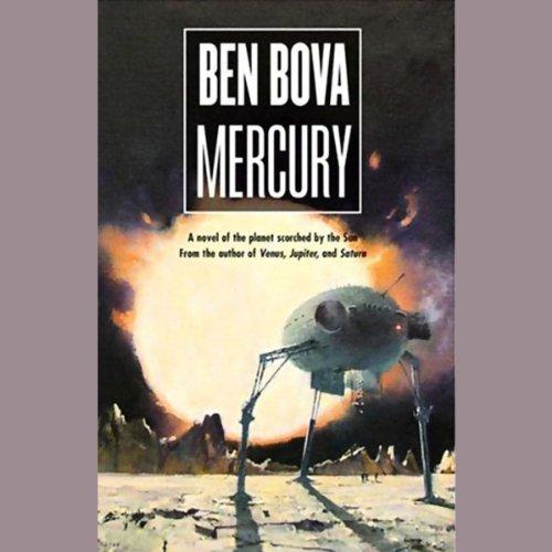 Mercury (The Grand Tour #18) [AUDIBLE RIP] - Ben Bova