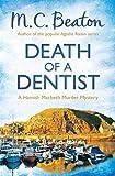 M.C. Beaton Death of a Dentist (Hamish Macbeth)