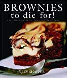 Brownies to Die For! (Cookbooks to Die For)