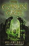 The Goblin Gate (0061651044) by Bell, Hilari