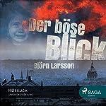 Der böse Blick   Björn Larsson