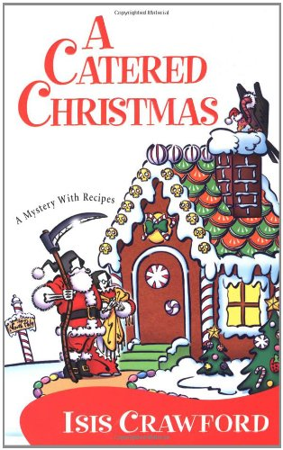 A Catered Christmas (A Mystery with Recipes, #3)
