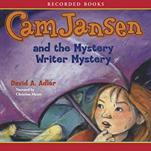 Cam Jansen and the Mystery Writer Mystery Audiobook