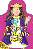 Esther & the Mighty King (0310976006) by Davidson, Alice Joyce