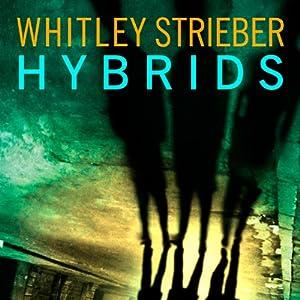 Hybrids | [Whitley Strieber]