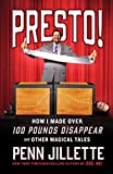 img - for Presto!: How I Made Over 100 Pounds Disappear and Other Magical Tales book / textbook / text book